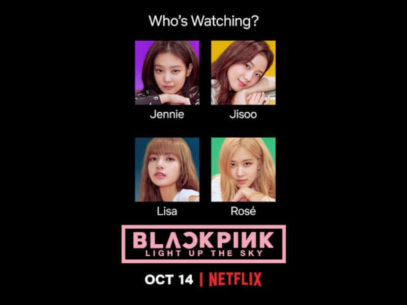 "Netflix docu ""BLACKPINK: Light Up the Sky"""