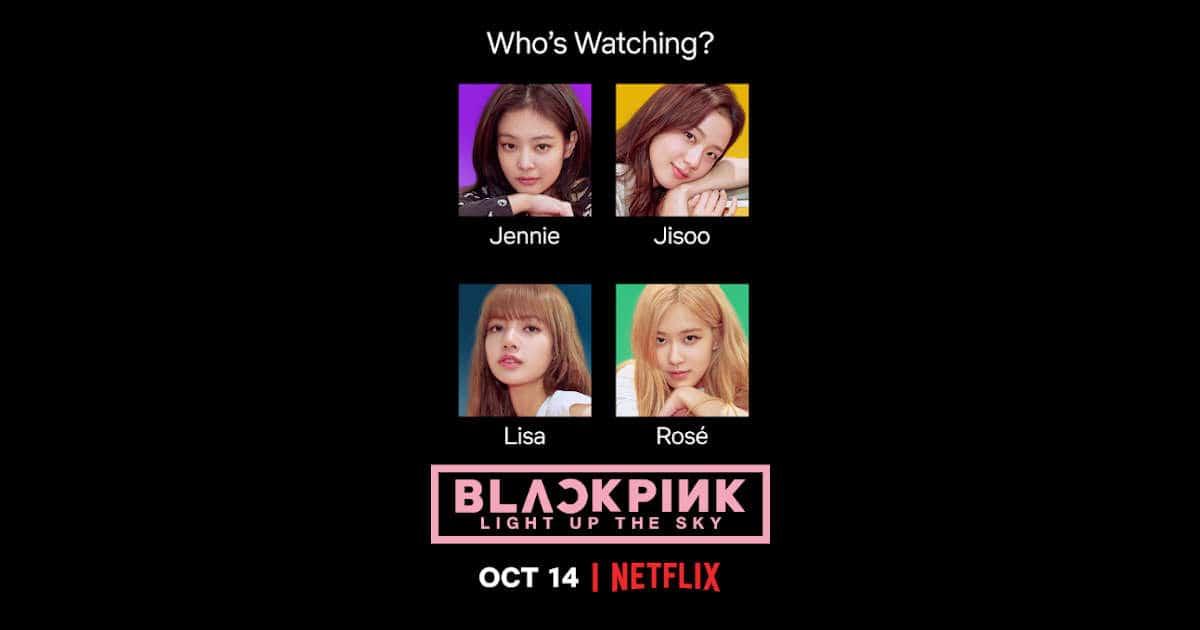 "Netflix docu ""BLACKPINK: Light Up the Sky"""