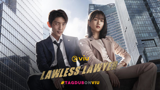 """""""Lawless Lawyer"""" Tagalog-dubbed"""