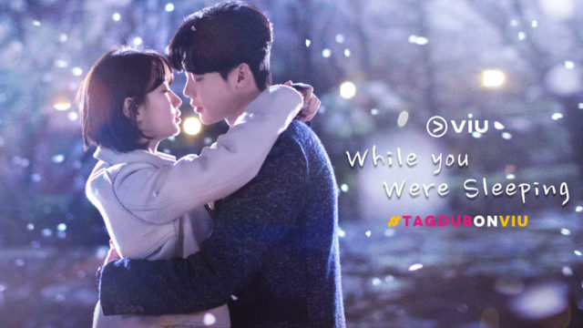 """""""While You Were Sleeping"""" Tagalog-dubbed"""