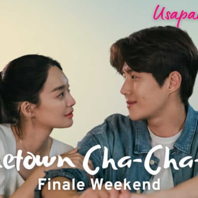 "Usapang Hallyu: ""Hometown Cha-Cha-Cha"" Finale Weekend"